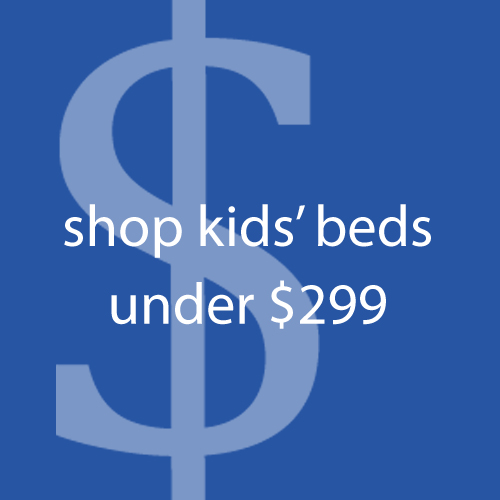 Shop Kids' Beds Under $299