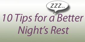 10 tips for a better night's rest