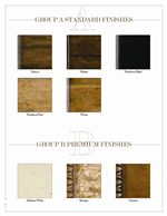 Select Your Preferred Standard Finish, or Choose From a Selection of Premium Finishes for a More Distinctive Look