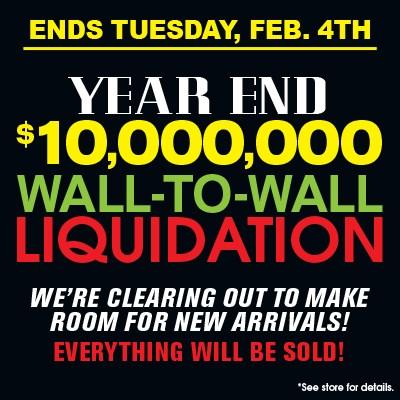 $10,000,000 Liquidation Sale