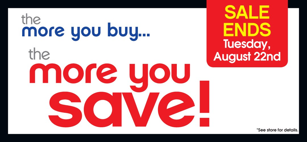More You Buy....More You SAVE