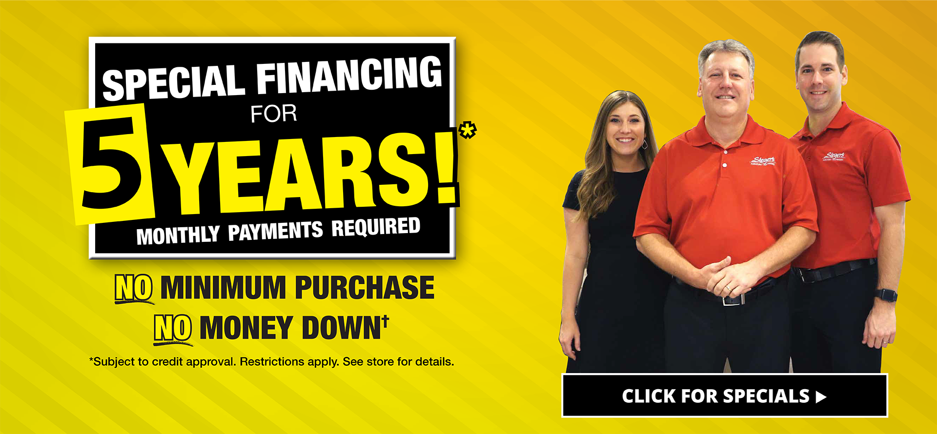 Special Financing for 5 Years