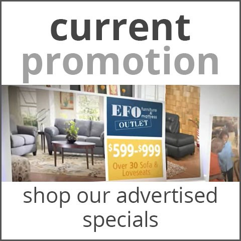 EFO Furniture Outlet | Dunmore, Scranton, Wilkes Barre, NEPA, Bloomsburg,  Pennsylvania Furniture U0026 Mattress Store