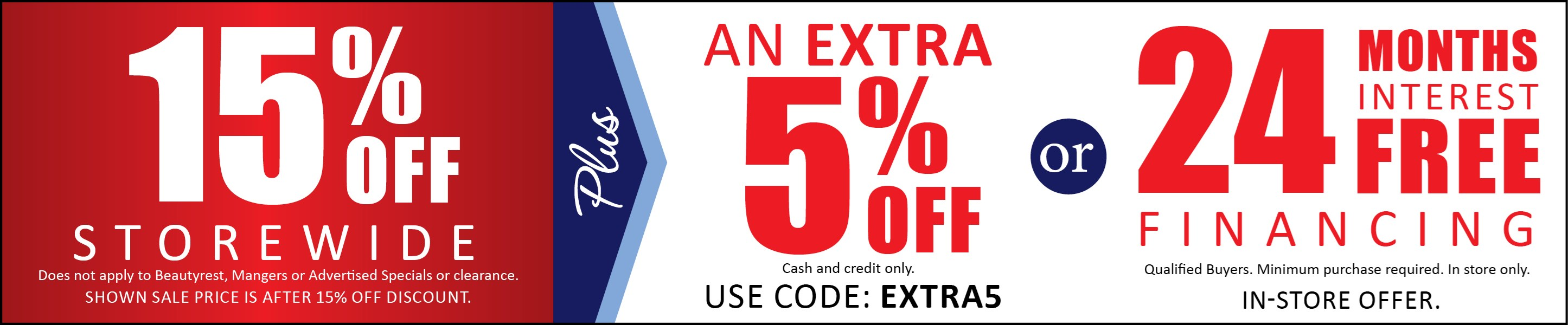15% Off plus an EXTRA 5% OFF