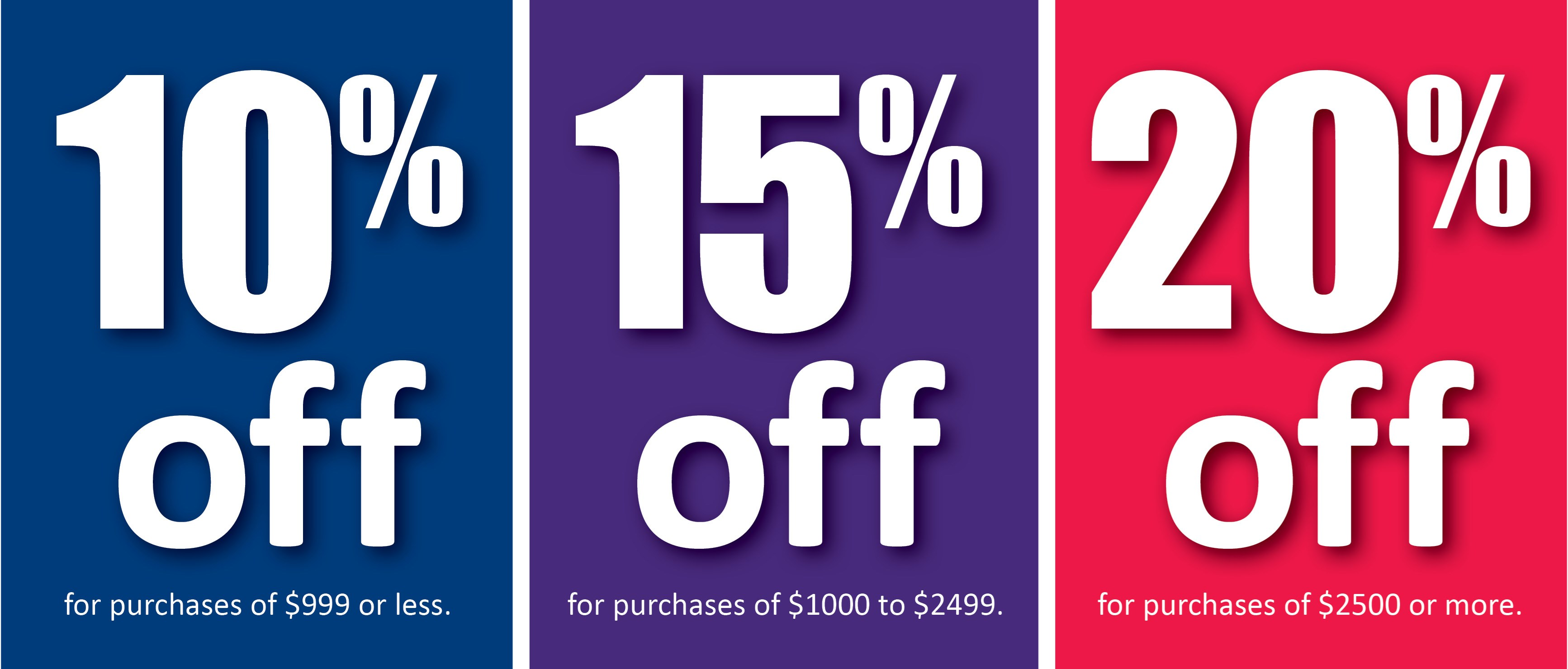 Buy More Save More - 10% to 20% OFF