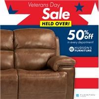 Veterans Day Sale Held Over! | 50% Off in every department at Hudson's Furniture | Flexsteel Home