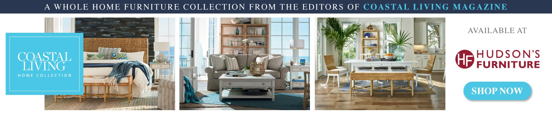 Coastal Living Home Collection Available At Hudson's Furniture