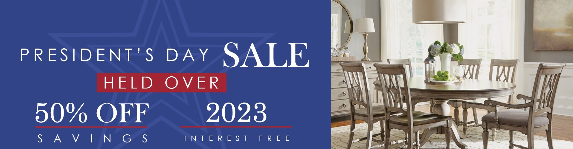 President's Day Sale Extended. Limited time event with Hudson's Furniture.