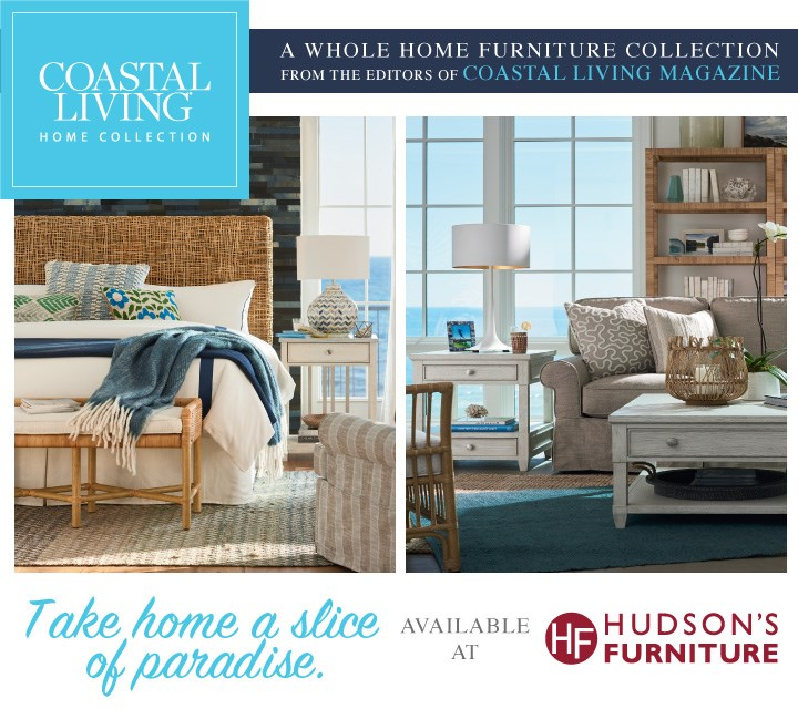 Coastal Living Home Collection Available At Hudson S Furniture