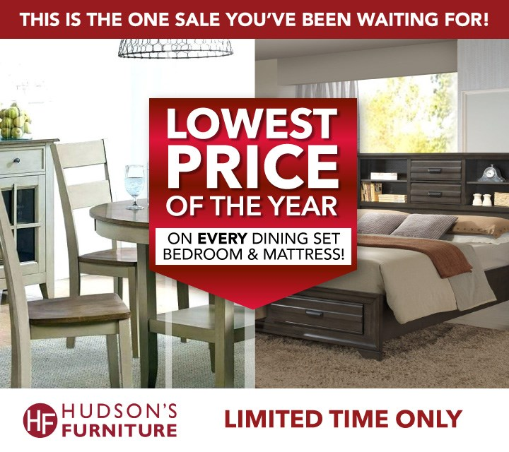 Lowest Prices Of The Year For A Limited Time At Hudson S Furniture