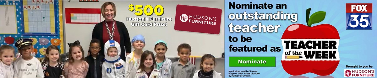 FOX 35 & Hudson's want you to nominate your best teacher!