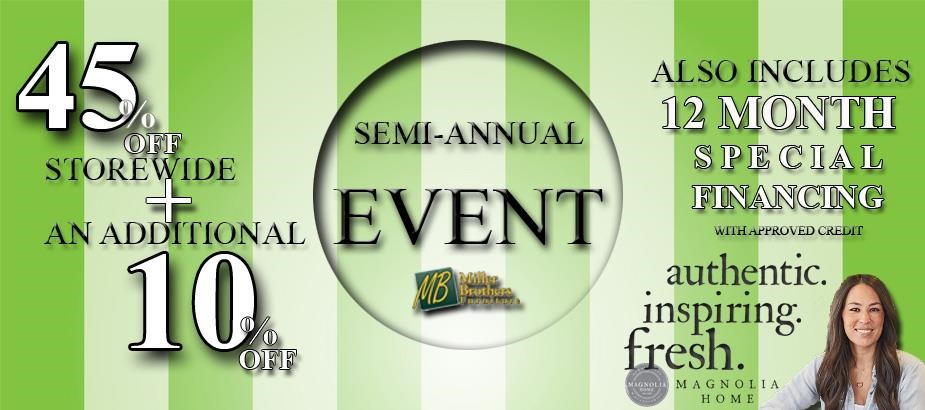 Semi Annual Event, Now through May 1st!