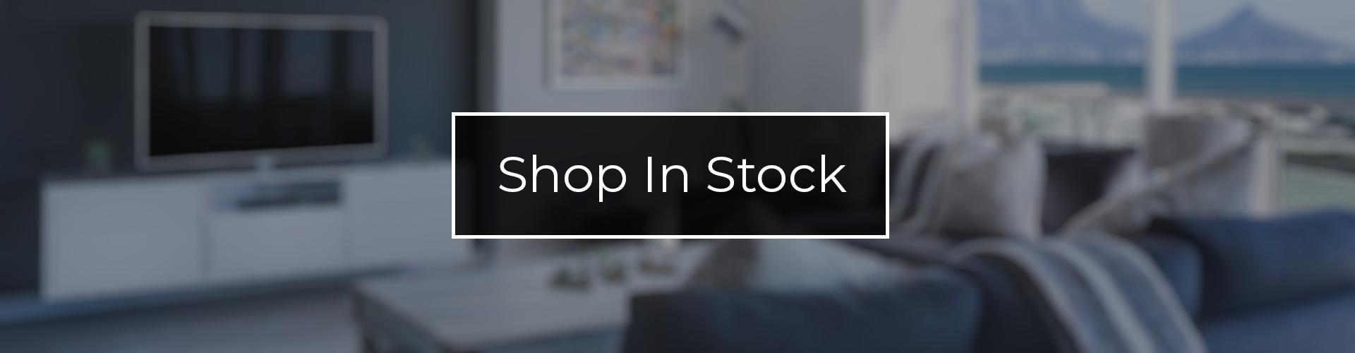 Shop In Stock furniture