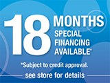 18 Months Special Financing!
