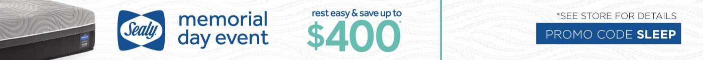 Sealy Memorial Day Event | Save up to $400