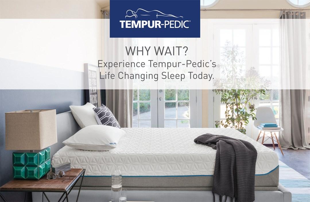 Tempur-Pedic- why wait?