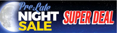 Pre-Late Night Sale Deals