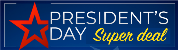 President's Day Super Deal