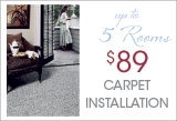 $89 carpet install up to 5 rooms