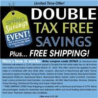Double Tax Free Savings and free shipping. with minimum purchase. Some exclusions apply