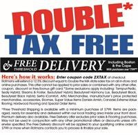 Get a discount equal to Double the MA state Sales Tax plus Free threshold Delivery with min. purchase.