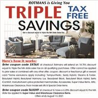 Enter Coupon Code 3XTAX for the equivalent of triple tax free savings. Some exclusions apply