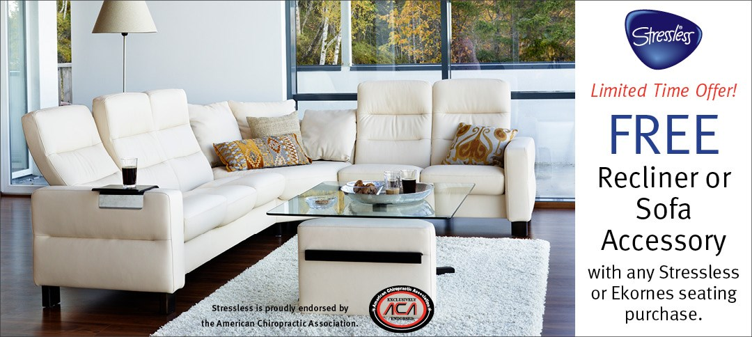 FREE  Recliner or Sofa  Accessory  with any Stressless or Ekornes seating purchase.
