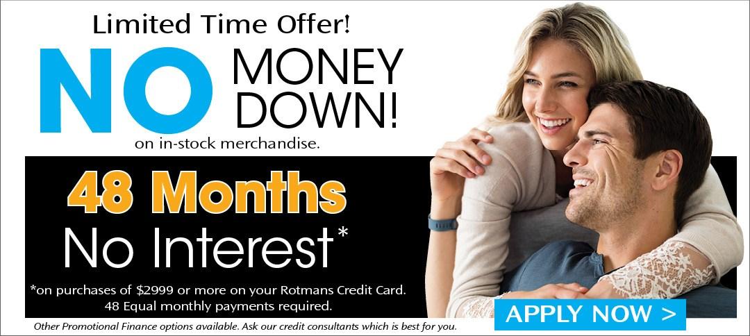 48 Months No Interest with No Money Down