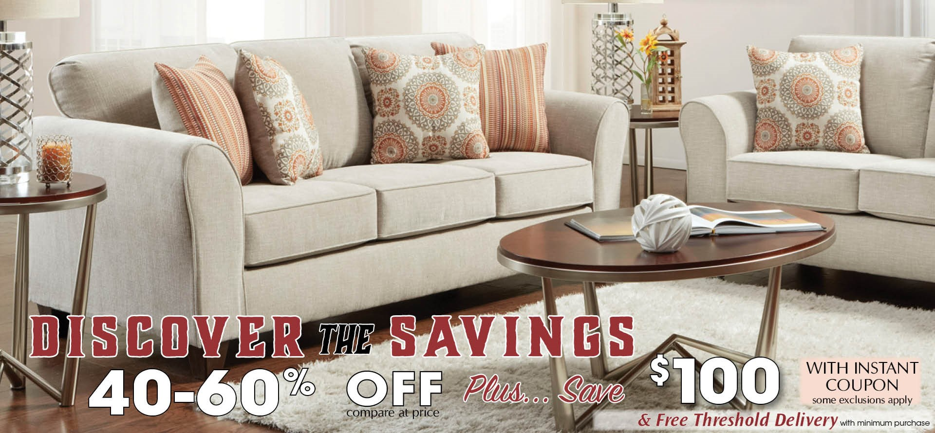 Discover 40-60% Off Savings plus get a $100 Instant Coupon!