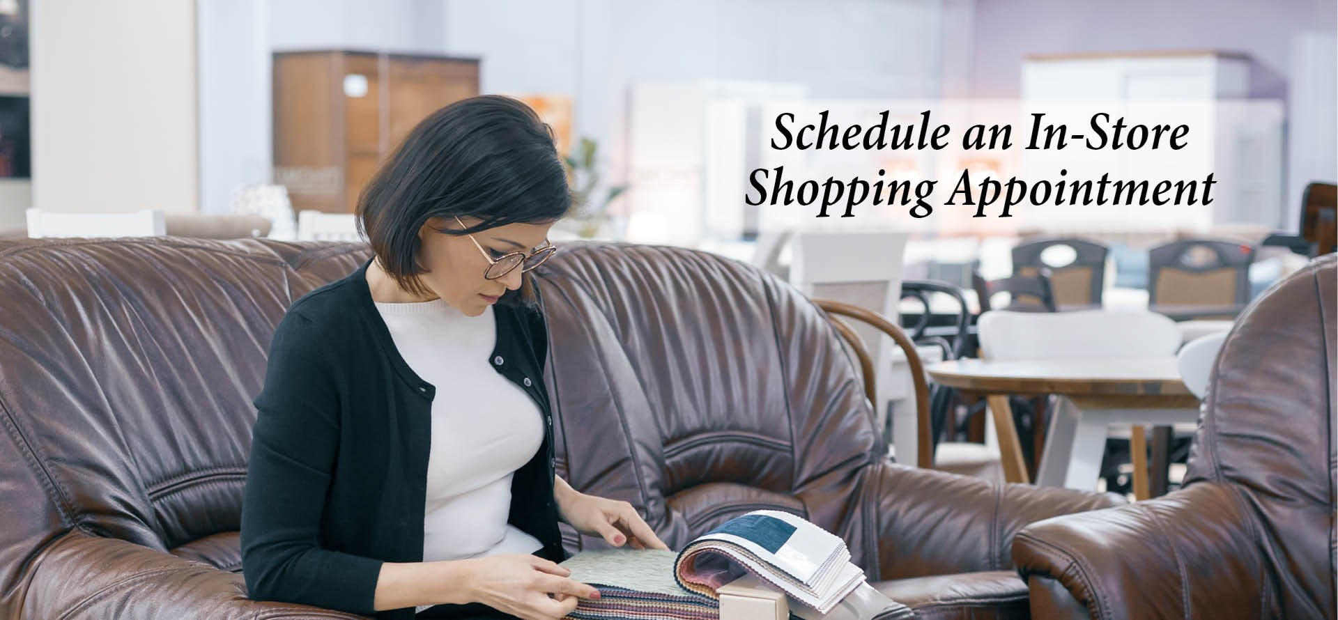 Schedule an In-Store Appoinment