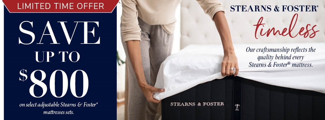 Save Up To $800 On Stearns & Foster