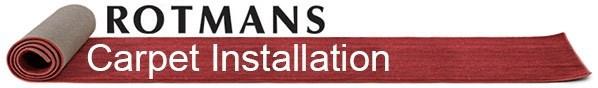 Rotmans Carpet Installation