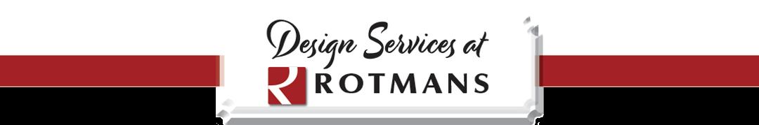 Design Services At Rotmans