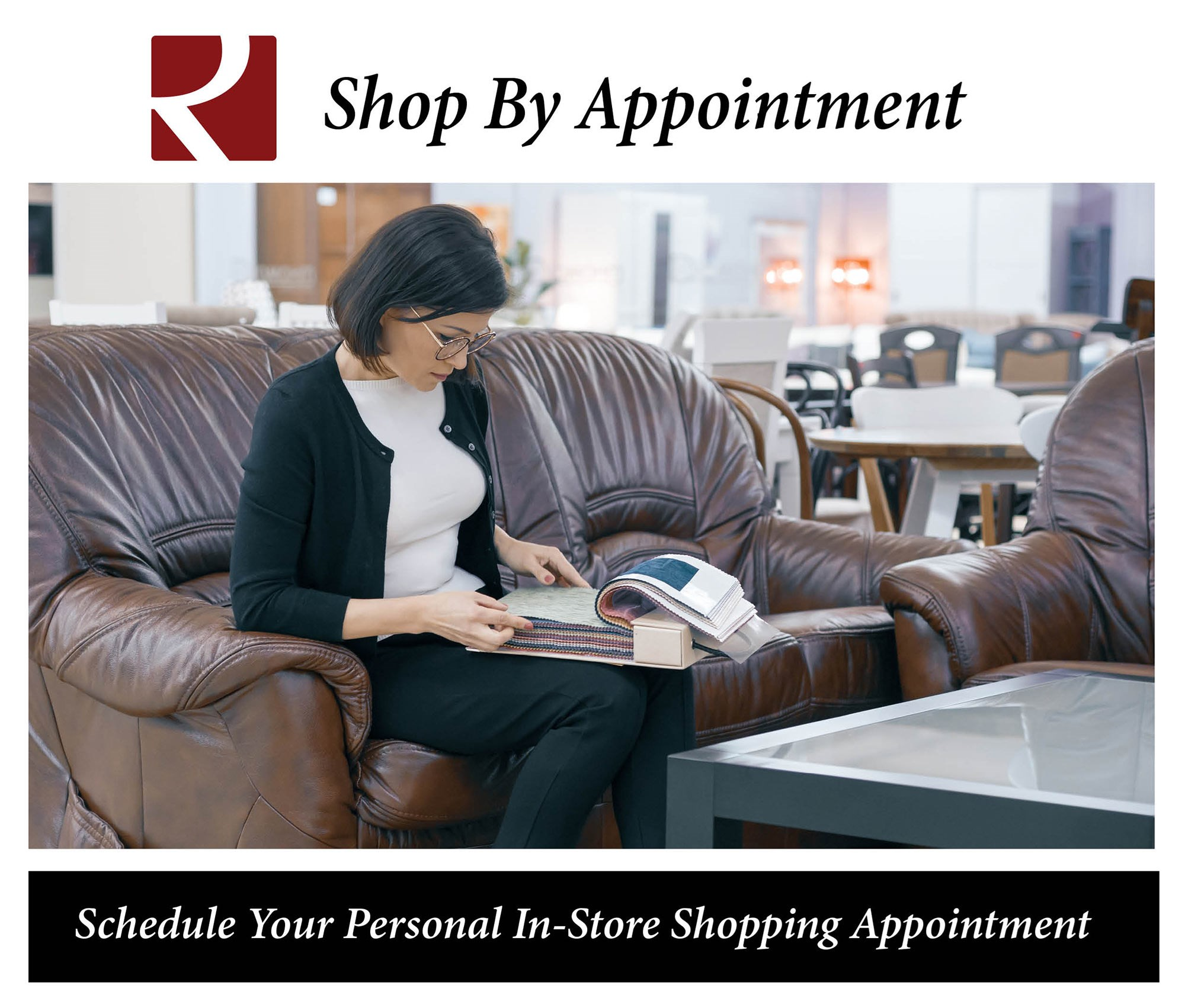 Schedule Your Personal In-Store Shopping Appointment