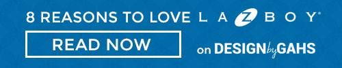 8 Reasons to Love La-Z-Boy