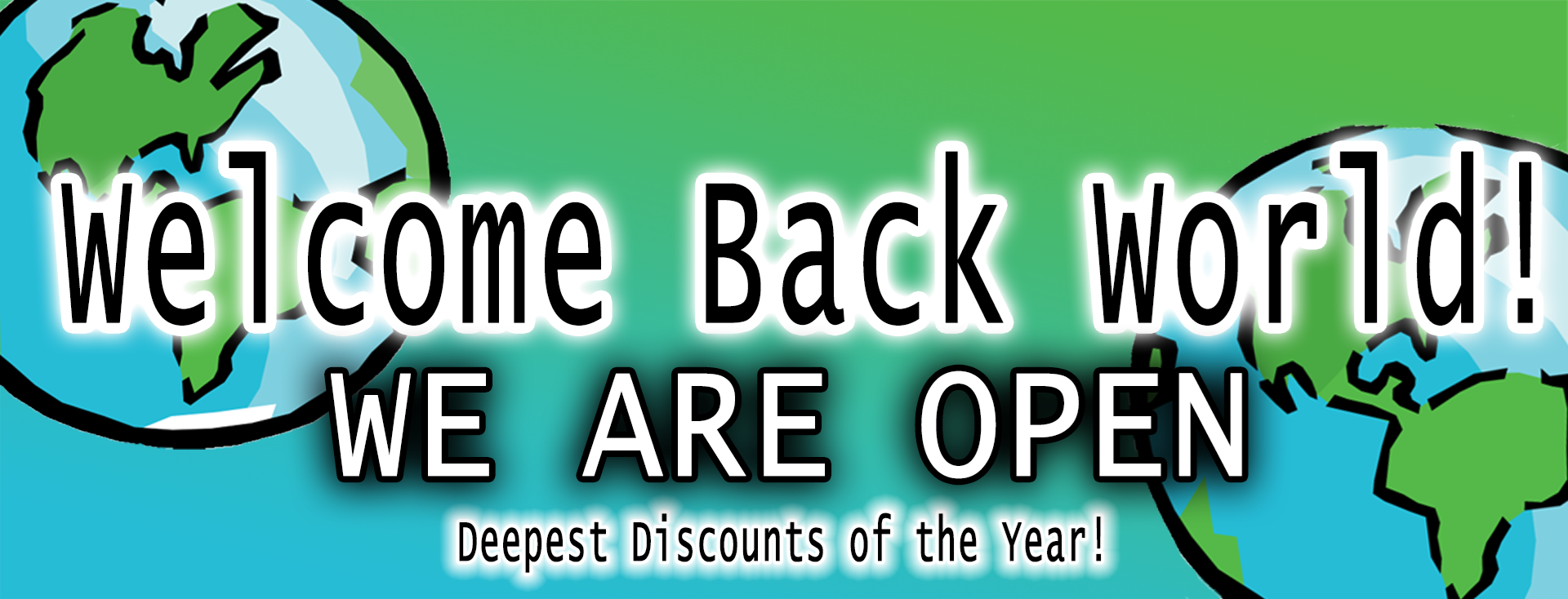 Welcome back world, enjoy our deepest discount of the year!