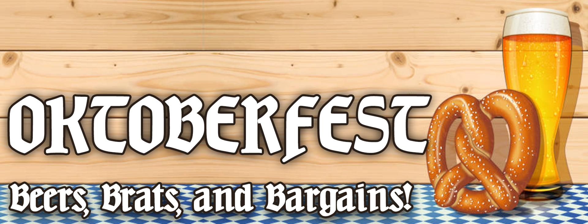Oktoberfest sales going on now!