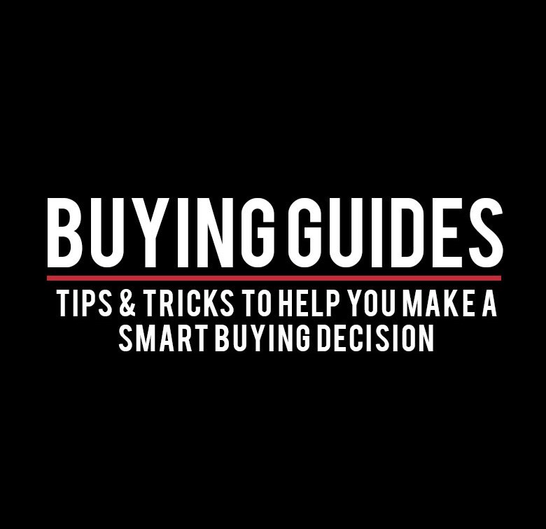 Buying Guides - Tips and Tricks to help you make a smart buying decision