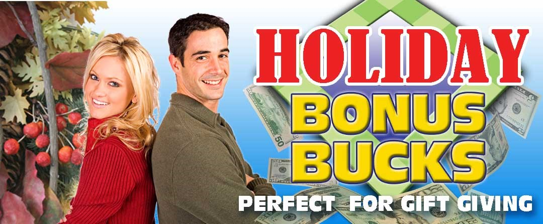 Holiday Bonus Bucks Sale