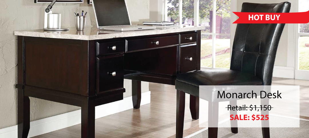 Monarch Desk Hot Buy