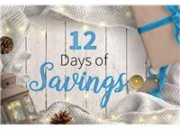 12 Days of Savings - Save Big on Select Items each day