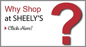 Why shop at Sheely's