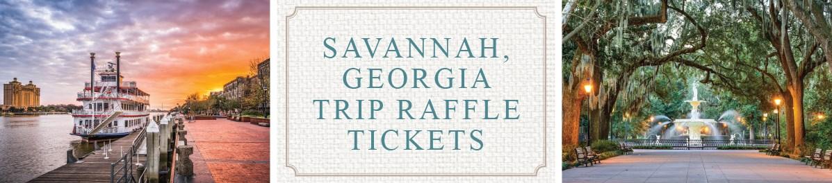 savannah, georgia trip raffle tickets