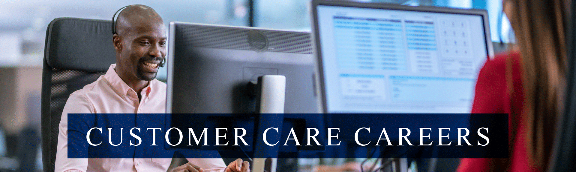 Customer Care Careers Desktop