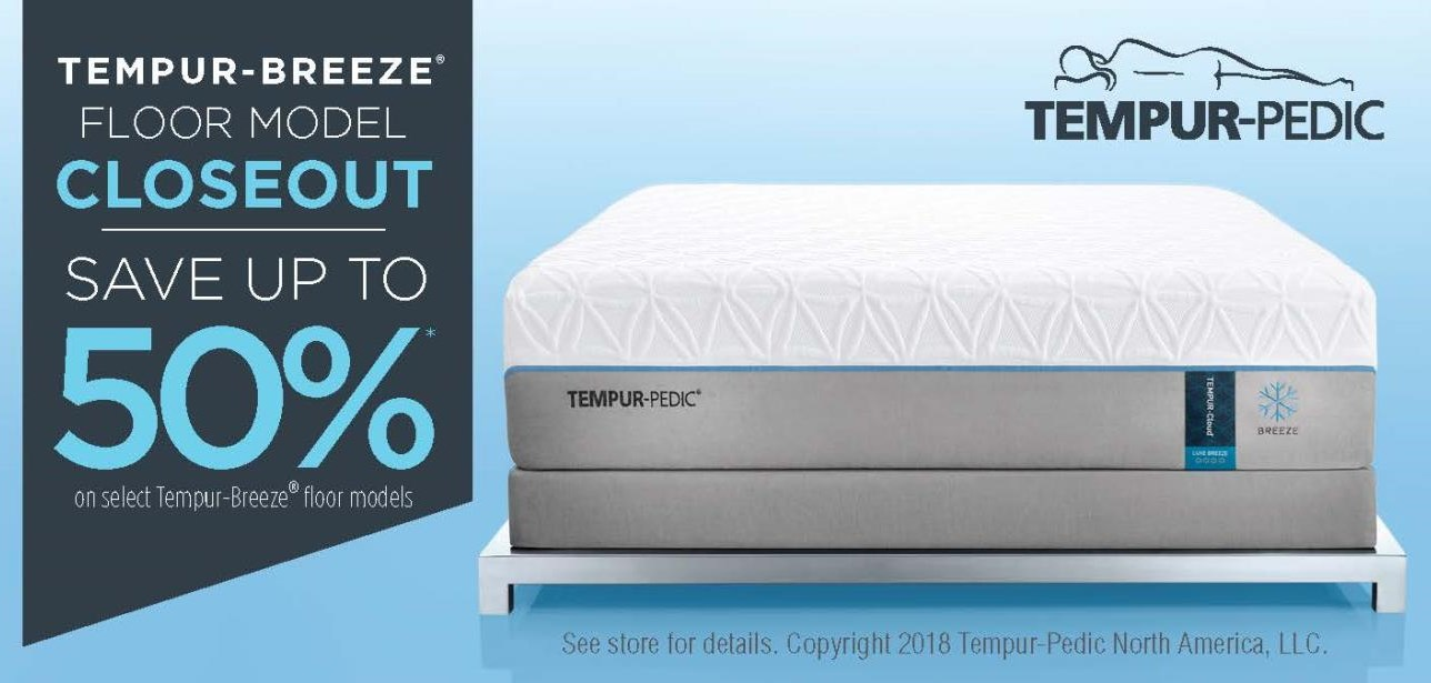 Tempur-Breeze Closeout!  Save up to 50% off!