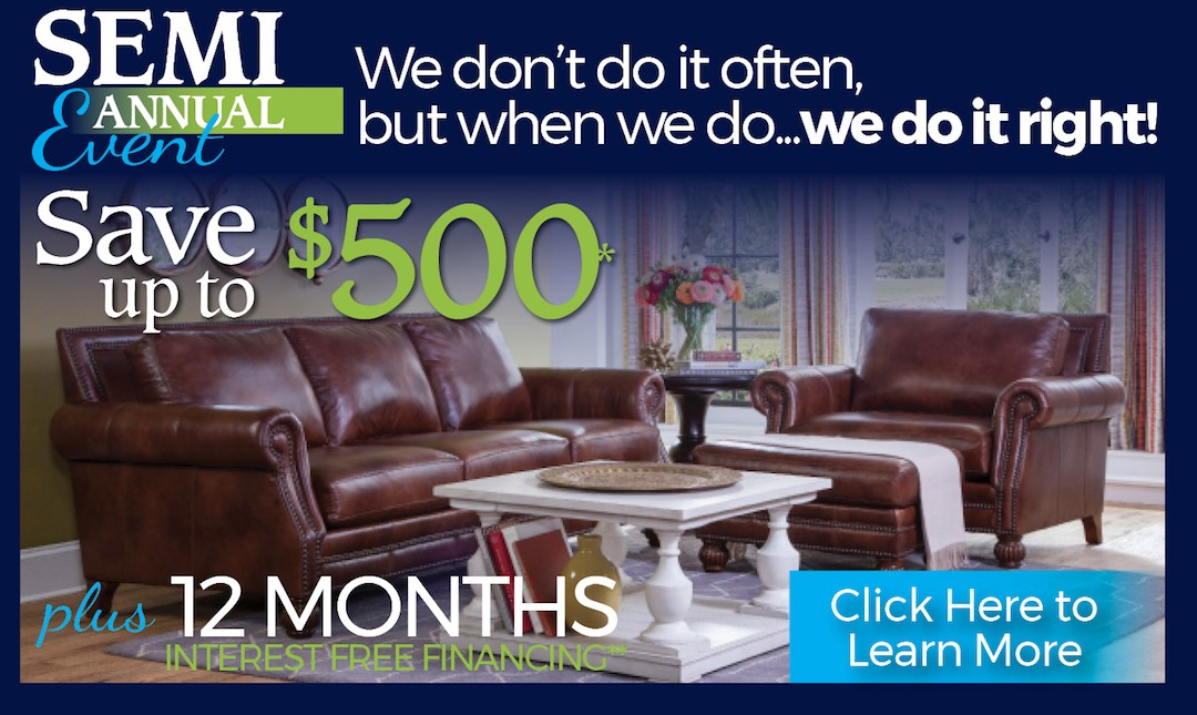 Semi-Annual Sale! Save up to $500 plus 12 Months Special Financing