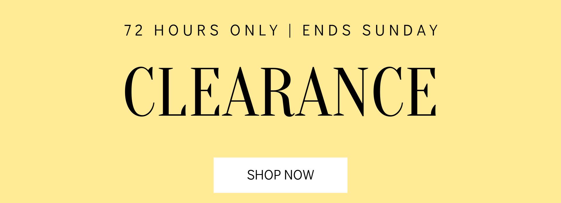 72 Hour Clearance Sale
