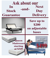 Save up to $200 on select adjustable bases.  Queen mattresses starting at $349.