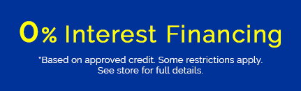 0% financing. Based on approved credit. See store for details