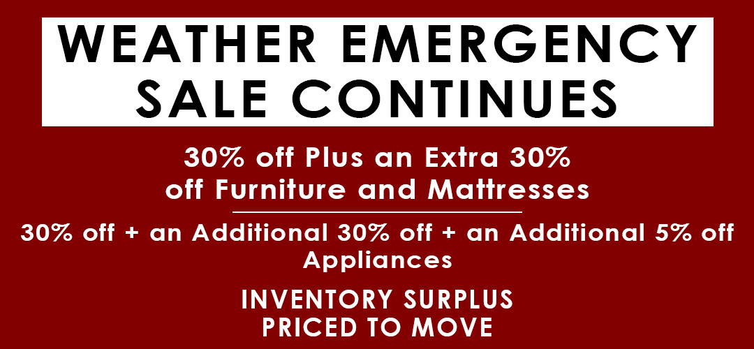 Weather Emergency Sale Continues!